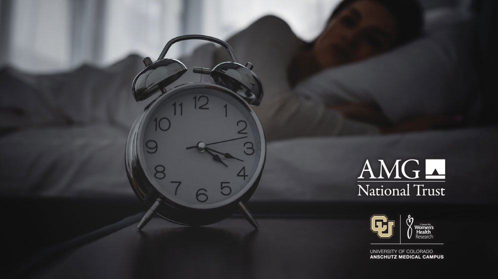 The Role of Sleep in Your Health Event with AMG National Trust & the CU Center for Women's Health Research
